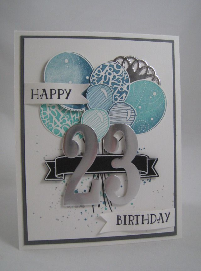Another Number Of Years Card Stampin Up Birthday Cards 21st Birthday Cards Stamped Cards
