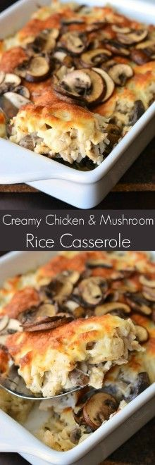 CREAMY CHICKEN MUSHROOM RICE CASSEROLE – Page 2 – Top cooking #creamychickencasserole