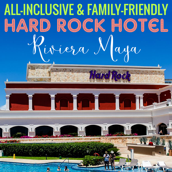 All Inclusive & Family Friendly- Hard Rock Hotel Riviera