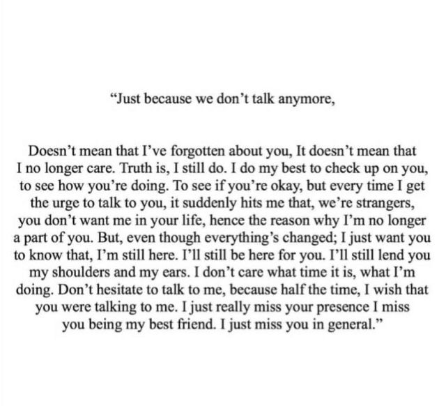 Just Because We Dont Talk Anymorei Still Care About You I Miss