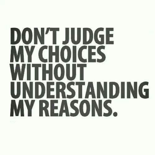 Pffft Forget That Who Are You To Judge Me Or Anyone Else Period