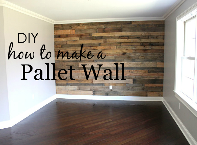 How To Build A Pallet Wall Project Nursery Home Diy Home Home Decor