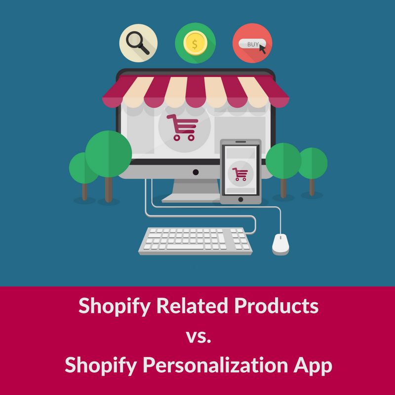 Shopify Related Products vs Shopify Personalization Person