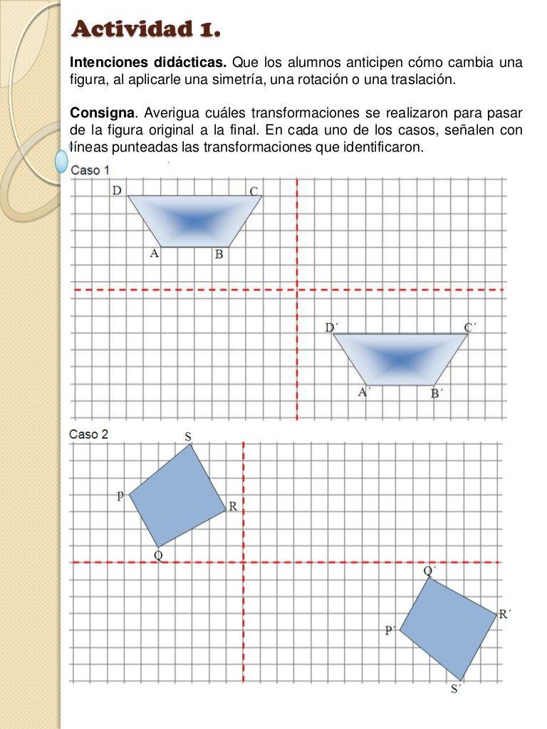 Actividad 1 Intenciones Didácticas Que Los Alumnos Anticipen Cómo Cambia Una Figura El Plano Cartesiano Transformaciones Isometricas Traslacion Matematicas