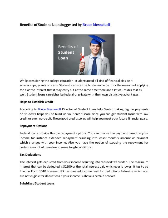 Benefits of Student Loan Suggested by Bruce Mesnekoff Student Loan