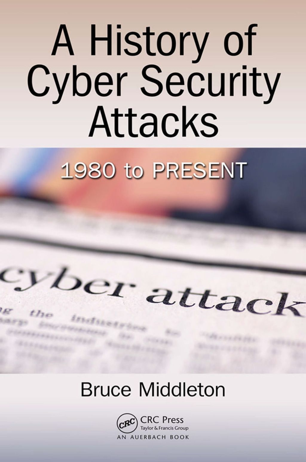 A history of cyber security attacks ebook rental in 2020