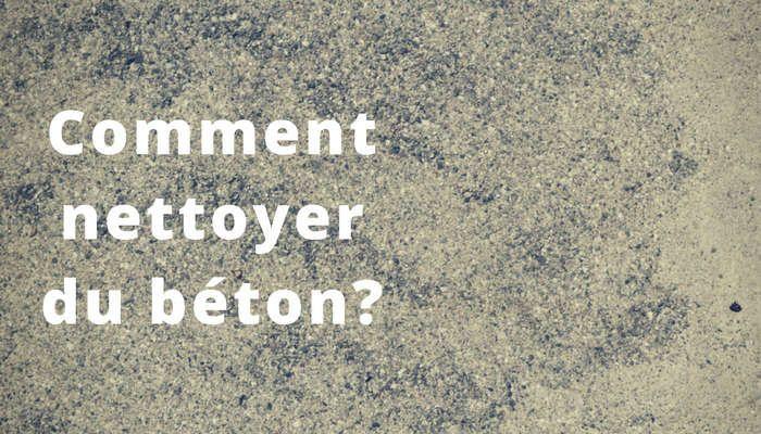 Comment Nettoyer Du Beton Facilement En 2020 Nettoyer Plancha Nettoyant Comment Nettoyer