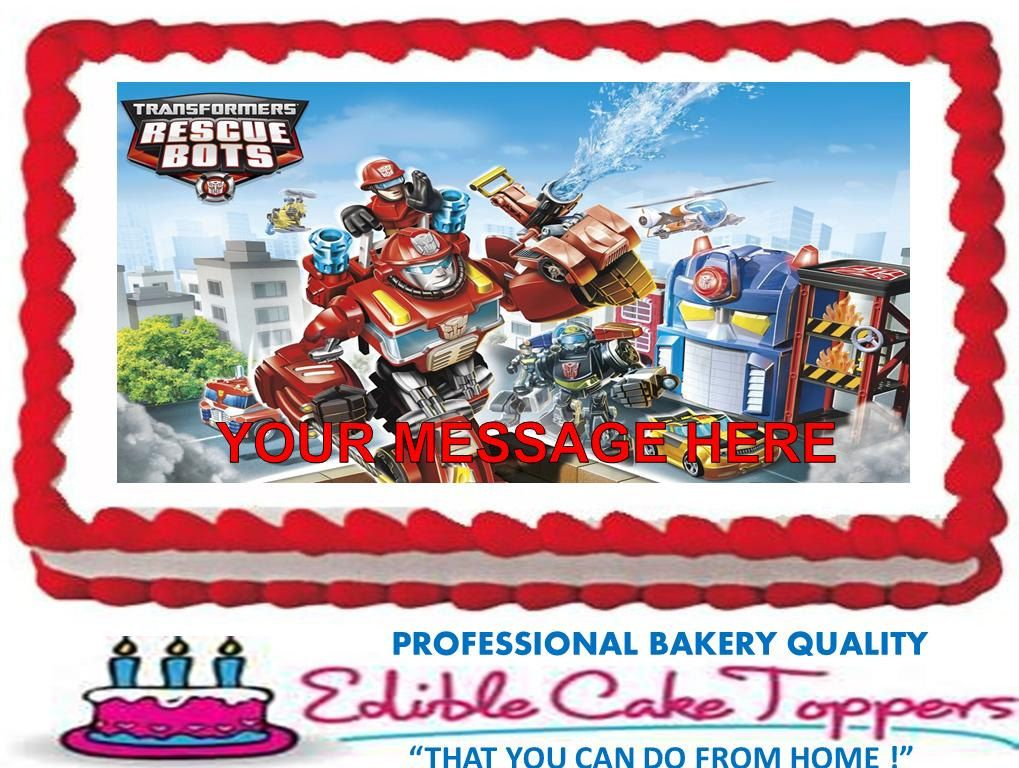 Edible Cake Images Custom : TRANSFORMERS Rescue Bots Custom Edible Cake Topper Edible ...