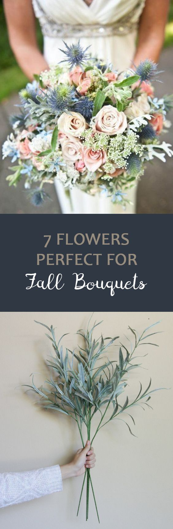 7 Flowers Perfect For Fall Bouquets Fall Wedding Pinterest