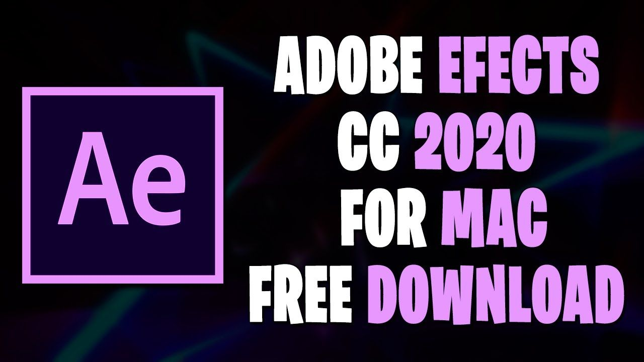 Download After Effects Cc 2020 Mac How To Get Adobe After Effects 202