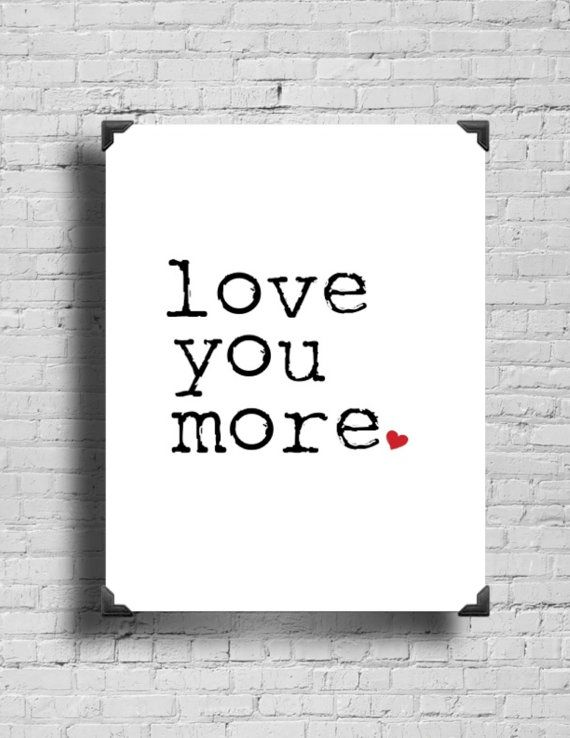 Love You More Valentine Digital Art  by ShopThreeFrenchHens