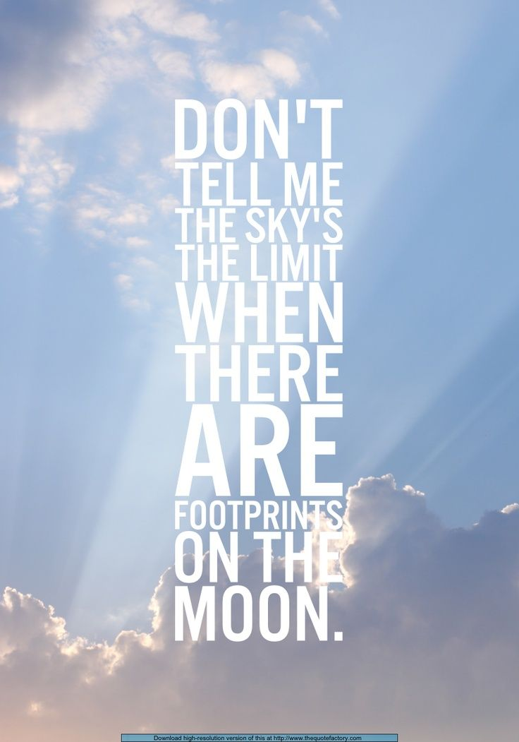 Lyric don t tell me what to do lyrics : Don't tell me the sky's the limit when there are footprints on the ...