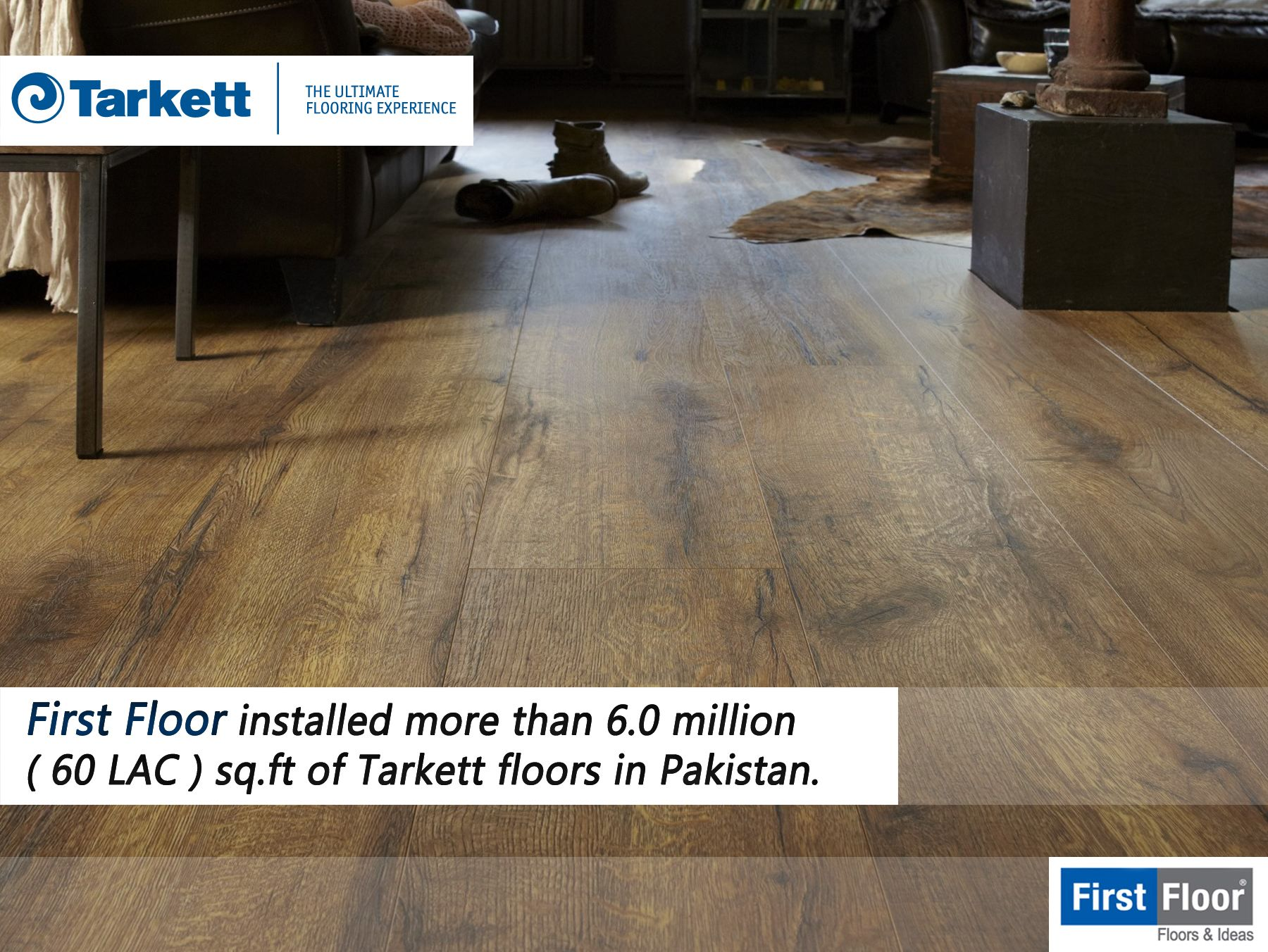 First Floor Installed More Than 60 Million 60 Lac Sqft Of
