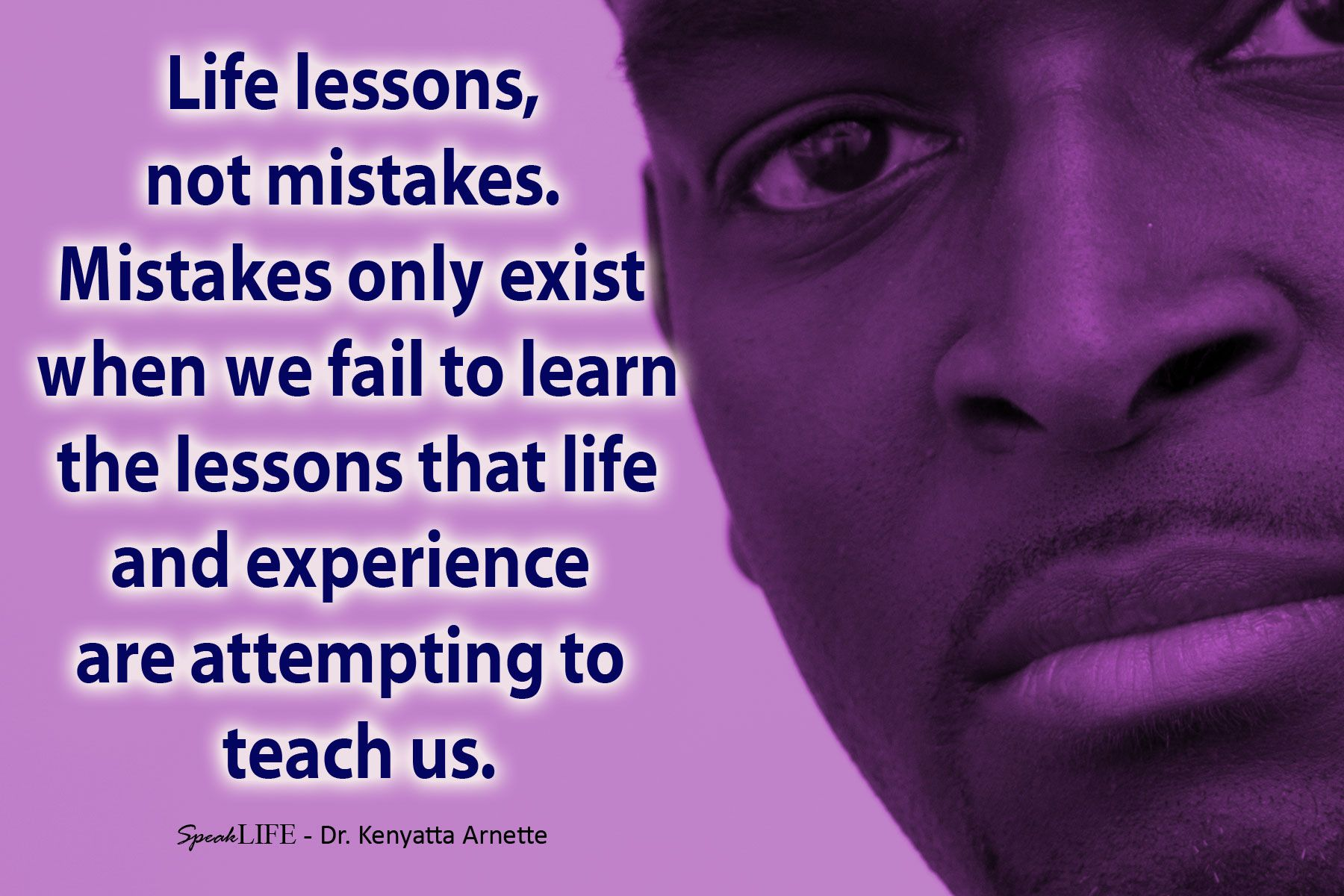 Life lessons not mistakes | Life lessons, Encouragement ...