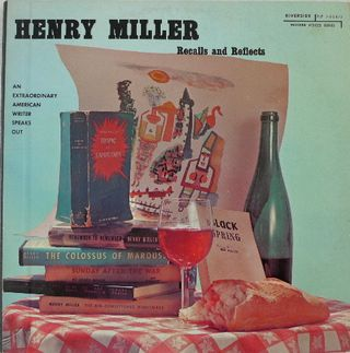 Henry Miller Recalls and Reflects (1957)  http://www.ubu.com/sound/miller.html