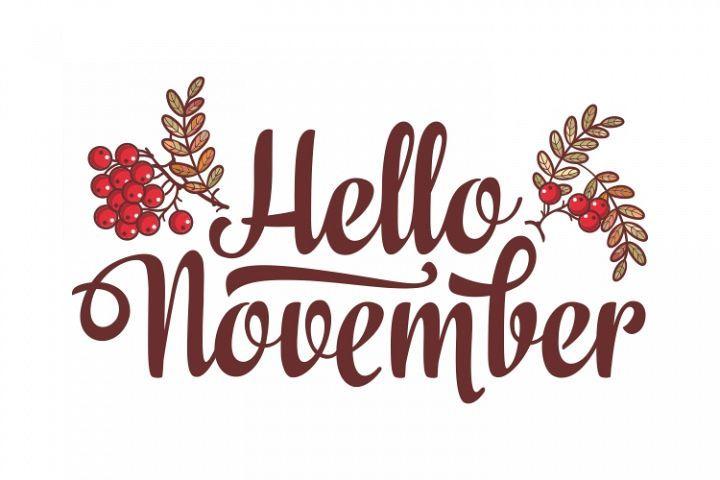 Hello November. Lettering