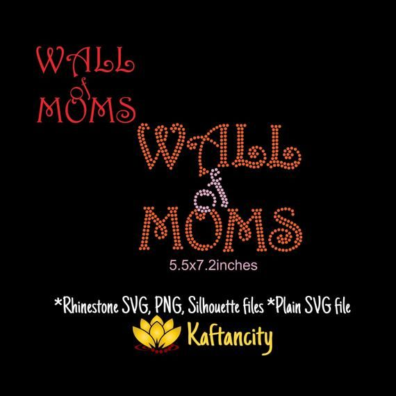wall of moms and frame rhinestone template svg png digital on wall of moms id=93415