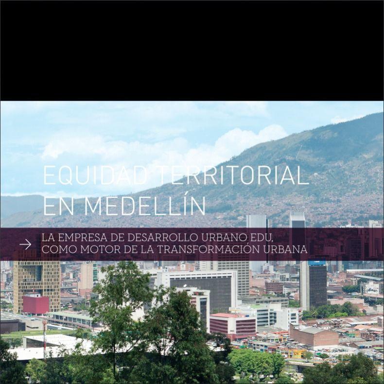 Equidad territorial en Medellín EDU como motor de la