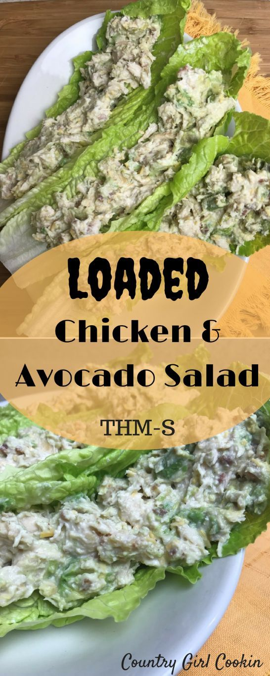 Loaded Chicken & Avocado Salad (THM-S)   - salads -