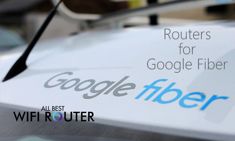 Best Router For Google Fiber in 2019 (With images) | Best ...