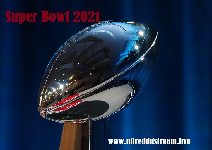 Can I watch Super Bowl 2021 for free in 2020 Super bowl