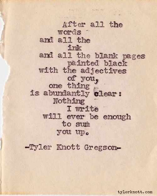 typewriter series 153 by tyler knott gregson could be a love letter quote or an explanation of god