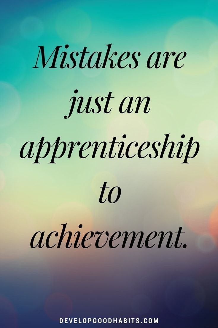 Accomplishment Quotes C Self Esteem Affirmations  Mistakes Are Just An Apprenticeship To