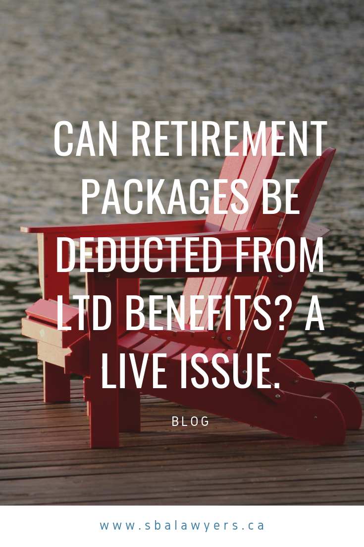 Can Retirement Packages Be Deducted From Ltd Benefits A Live