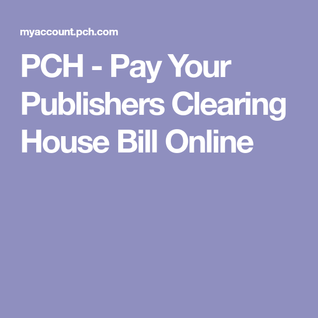 PCH - Pay Your Publishers Clearing House Bill Online | #8800