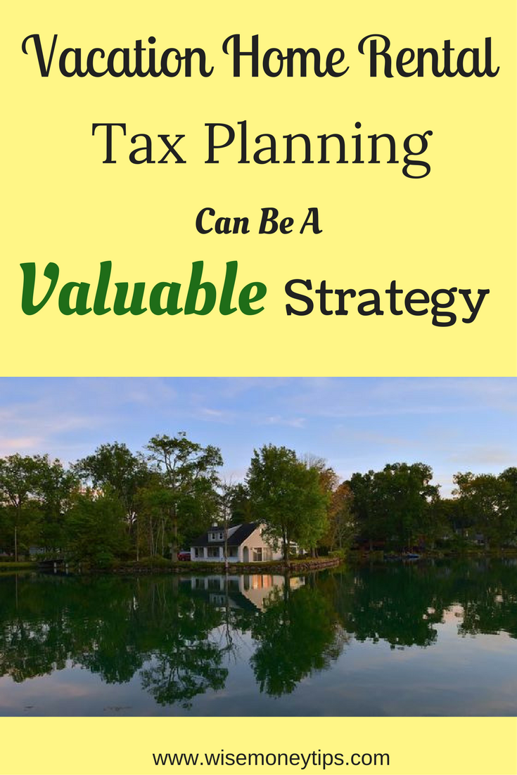 Vacation Home Rental Tax Planning Can Be A Valuable ...
