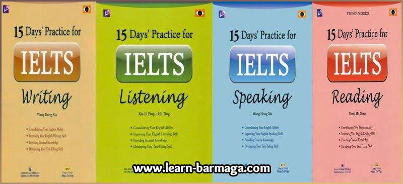 تحميل الكتب الكاملة لسلسلة 15 Day S Practice For Ielts لأجتياز امتحان الـ Ielts Ielts Ielts Writing Writing