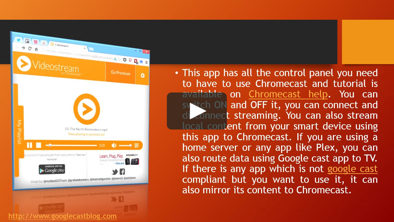Play your downloaded videos on the Chromecast,The best