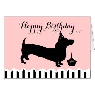 Dachshund Birthday Card All Things Dachshund Pinterest