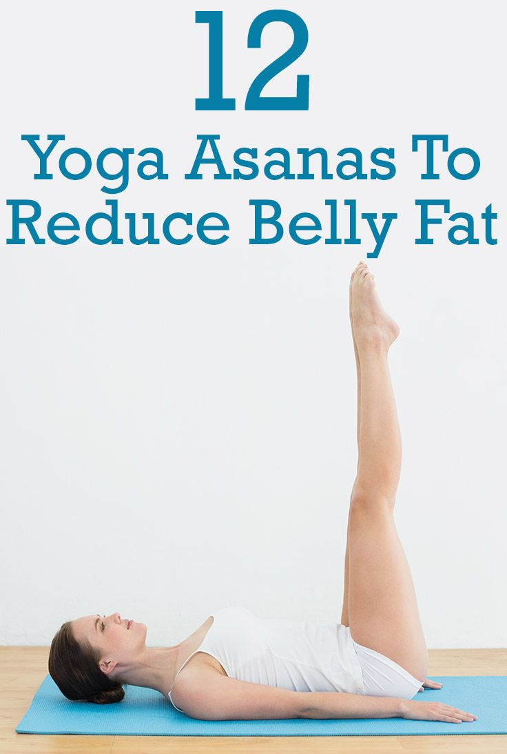Top 12 Yoga Asanas To Reduce Belly Fat Help Greatly In Burning The Other Deposits Body Here Are