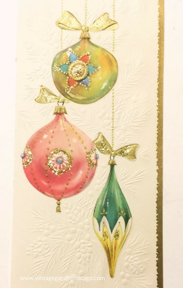 Vintage Christmas Card Featuring 1960 S Glass Ornamements Vintage Christmas Cards Vintage Greeting Cards Christmas Cards