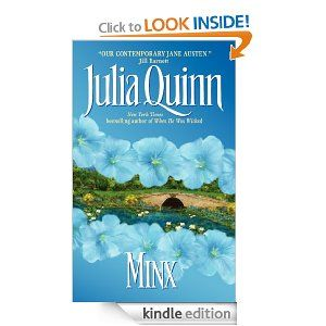 Minx  by  Julia Quinn...One of MY Favourites :D
