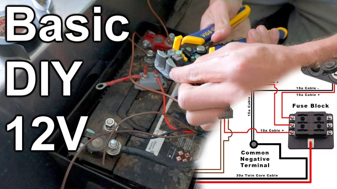 Basic Diy 12v Wiring Fuses Wire Sizing Youtube In 2020 Marine Radios Basic Fuses