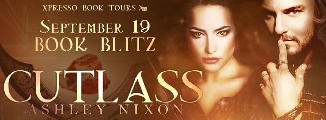 Life of a bookworm: Book Blitz and Giveaway: Cutlass by Ashley Nixon (Cutlass Series #1) @AshleymNixon