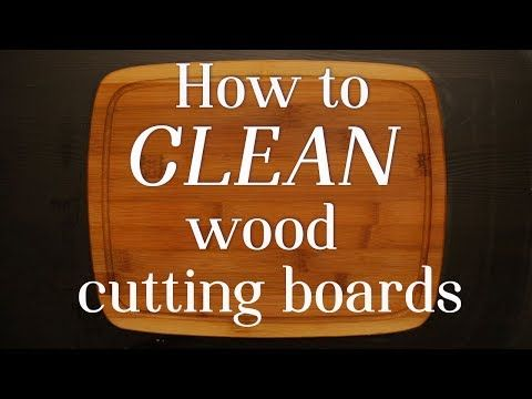 How to Properly Clean Your Wood Cutting Board - YouTube
