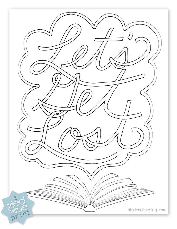 Let S Get Lost Free Coloring Print Printable Triedandtrueblog Com Coloring Pages Free Coloring Pages Free Coloring