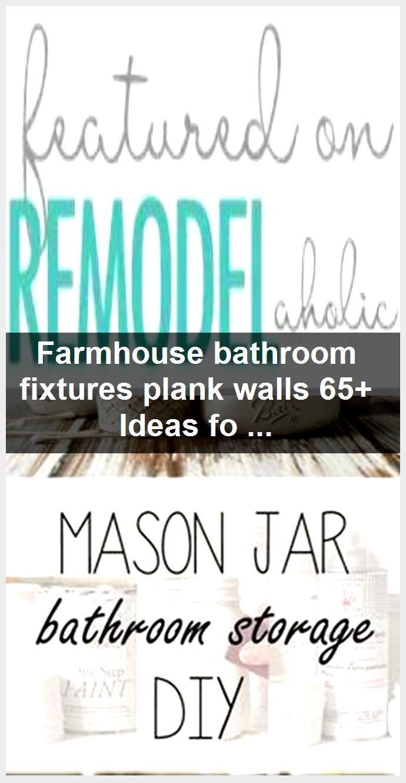 Photo of Farmhouse bathroom fixtures plank walls 65+ Ideas for 2019,  #Bathroom #Farmhouse #Fixtures #…