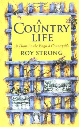 A Country Life: At Home in the English Countryside by Roy Strong,http://www.amazon.com/dp/0312307098/ref=cm_sw_r_pi_dp_TWvBsb1TM58K5SEN