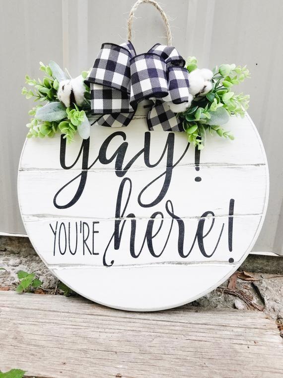 Photo of Yay you're here door hanger – Funny sign for the front door – Round Door hanger