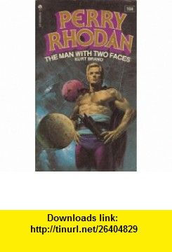 The Man with Two Faces (Perry Rhodan #104) Kurt Brand, George Wilson ,   ,  , ASIN: B0006WFTKS , tutorials , pdf , ebook , torrent , downloads , rapidshare , filesonic , hotfile , megaupload , fileserve