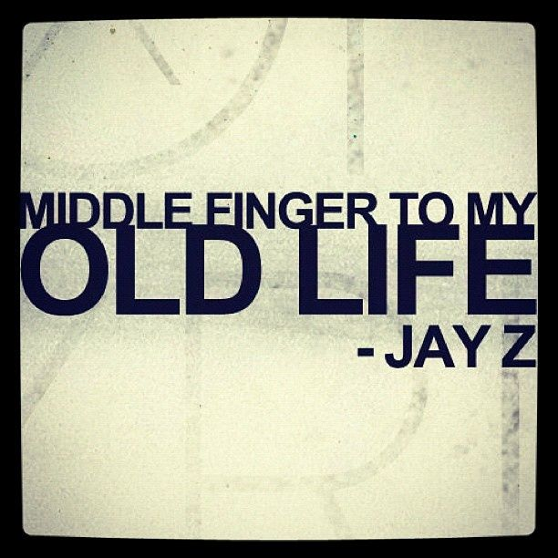 Middle finger to my old life - fresh jay z blueprint 3 lyrics what we talkin about