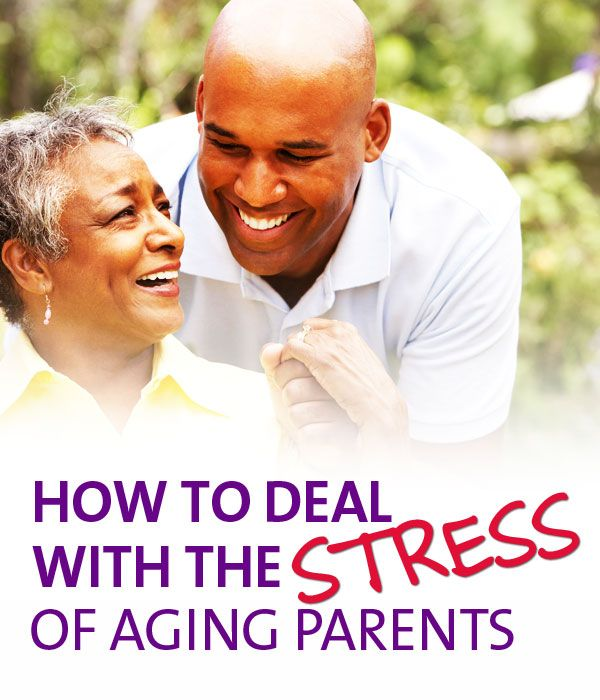 Aging Parents: How To Deal With The Stress Of Aging Parents