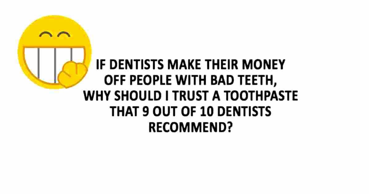 Trust Them Or Not In 2020 Funny Quotes Dentist Recommended Bad Teeth