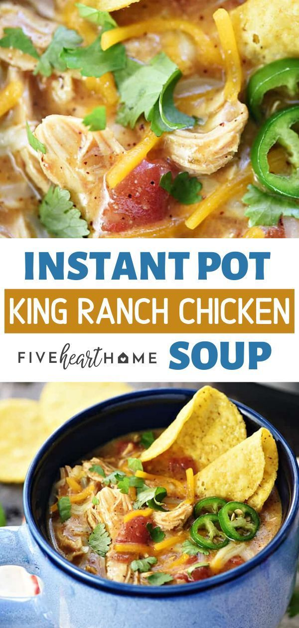 King Ranch Chicken Soup (Slow Cooker, Instant Pot OR Stovetop!) • FIVEheartHOME