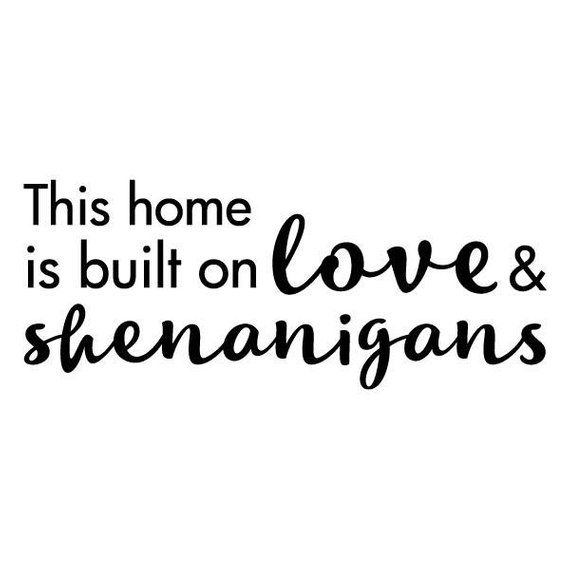 Wall Quote Decal Love and Shenanigans Decor Whimsical Vinyl ...