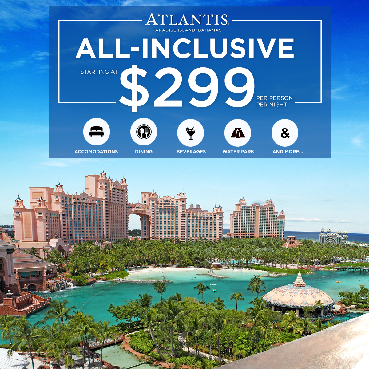 Atlantis All-Inclusive Experience For Travel Now Through
